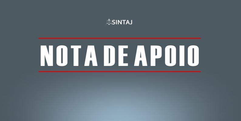 SINTAJ apoia as mobilizações dos trabalhadores do TJ-PB